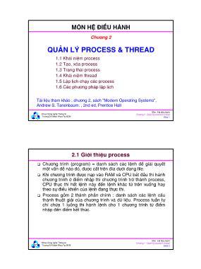Bài giảng Hệ điều hành - Chương 2: Quản lý Process & Thread - Đại học Bách khoa TP.HCM