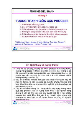 Bài giảng Hệ điều hành - Chương 3: Tương tranh giữa các Process - Đại học Bách khoa TP.HCM