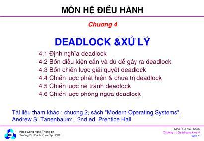 Bài giảng Hệ điều hành - Chương 4: Deadlock & Xử lý - Đại học Bách khoa TP.HCM