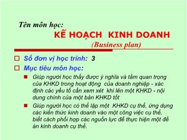 Bài giảng Kế hoạch kinh doanh - Chương 1: Tổng quan về kế hoạch kinh doanh