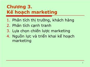 Bài giảng Kế hoạch kinh doanh - Chương 3: Kế hoạch marketing