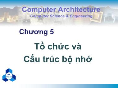 Bài giảng Kiến trúc máy tính - Chương 5: Tổ chức và cấu trúc bộ nhớ