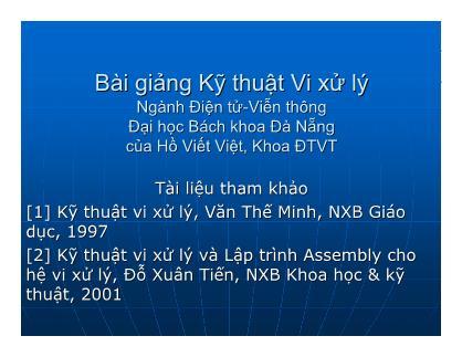 Bài giảng Kỹ thuật Vi xử lý - Chương 2: Vi xử lý và hệ thống vi xử lý - Hồ Viết Việt