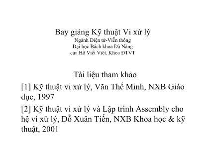 Bài giảng Kỹ thuật Vi xử lý - Chương 3: Vi xử lý 8088-Intel - Hồ Viết Việt