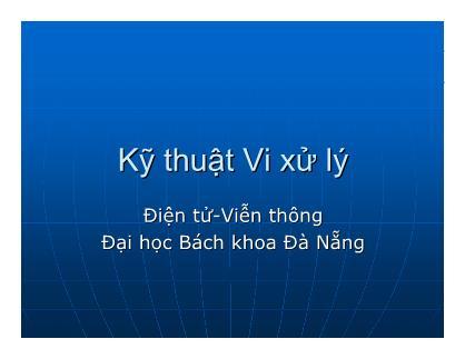 Bài giảng Kỹ thuật Vi xử lý - Chương 4 - Hồ Viết Việt