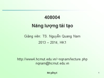 Bài giảng Năng lượng tái tạo - Chương 2: Năng lượng mặt trời (Phần 5) - Nguyễn Quang Nam