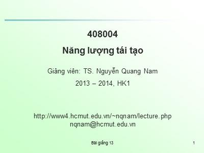 Bài giảng Năng lượng tái tạo - Chương 6: Ứng dụng hiệu quả NLTT (Phần 2) - Nguyễn Quang Nam