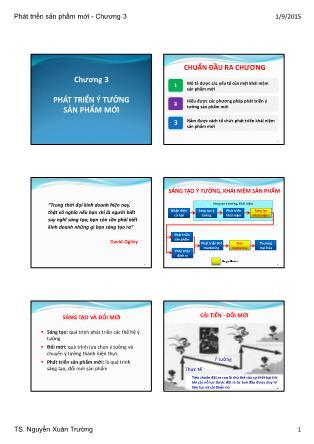 Bài giảng Phát triển sản phẩm mới - Chương 3: Phát triển ý tưởng sản phẩm mới