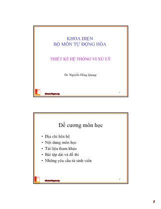 Bài giảng Thiết kế hệ thống vi xử lý - Chương 1: Giới thiệu hệ thống số - Nguyễn Hồng Quang