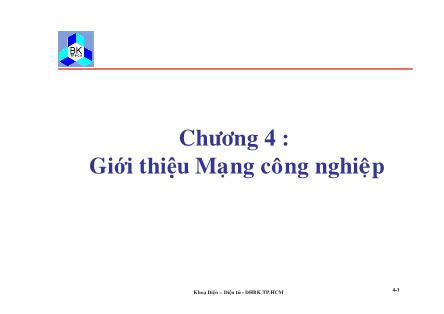 Bài giảng Truyền số liệu mạng - Chương 4: Giới thiệu mạng công nghiệp - Đại học Bách khoa TP.HCM
