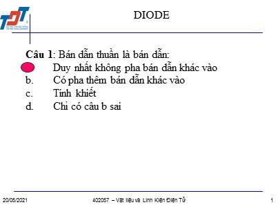 Bài giảng Vật liệu và linh kiện điện tử - Câu hỏi trắc nghiệm Diode