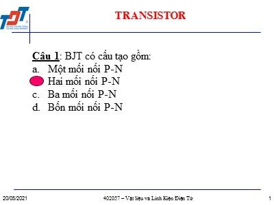 Bài giảng Vật liệu và linh kiện điện tử - Câu hỏi trắc nghiệm Transistor