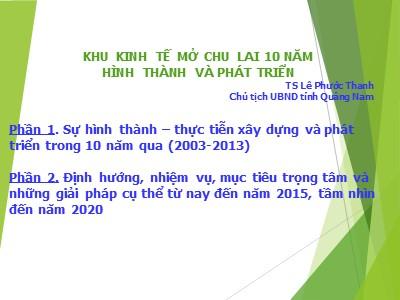 Báo cáo Khu kinh tế mở Chu Lai 10 năm hình thành và phát triển - Phước Thanh
