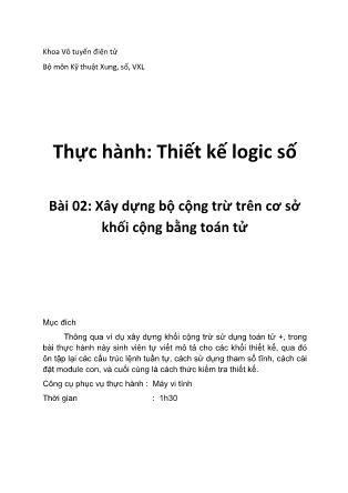 Thực hành Thiết kế logic - Bài 2: Xây dựng bộ cộng trừ trên cơ sở khối cộng bằng toán tử