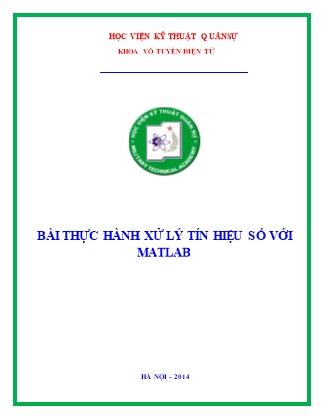 Thực hành Xử lý tín hiệu số với Matlab - Bài 1 - Học viện Kỹ thuật Quân sự