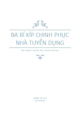 Ba bí kíp chinh phục nhà tuyển dụng - Nguyễn Quang