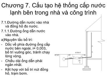 Bài giảng Cấp thoát nước - Chương 7: Cấu tạo hệ thống cấp nước lạnh bên trong nhà và công trình