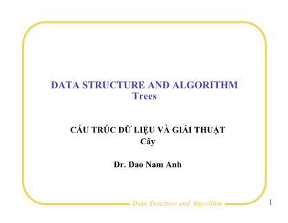 Bài giảng Cấu trúc dữ liệu và giải thuật - Bài 8: Cây - Đào Nam Anh