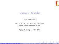 Bài giảng Cấu trúc dữ liệu và giải thuật - Chương 6: Tìm kiếm - Trịnh Anh Phúc