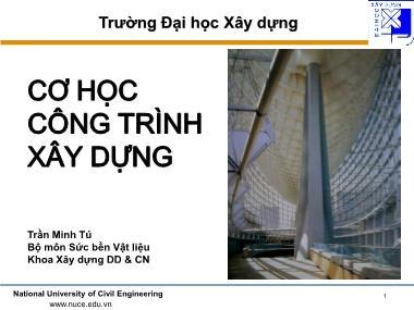 Bài giảng Cơ học công trình xây dựng - Chương 2: Ứng lực trong các hệ phẳng tĩnh định - Trần Minh Tú
