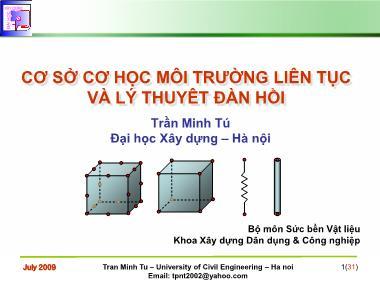 Bài giảng Cơ sở cơ học môi trường liên tục và lý thuyêt đàn hồi - Chương 9: Bài toán phẳng trong hệ toạ độ độc cực - Trần Minh Tú