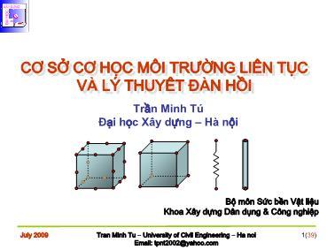 Bài giảng Cơ sở cơ học môi trường liên tục và lý thuyêt đàn hồi - Chương 7: Bài toán đàn hồi phẳng trong hệ toạ độ vuông góc - Trần Minh Tú