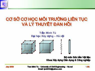 Bài giảng Cơ sở cơ học môi trường liên tục và lý thuyêt đàn hồi - Chương 3: Lý thuyết về ứng suất - Trần Minh Tú