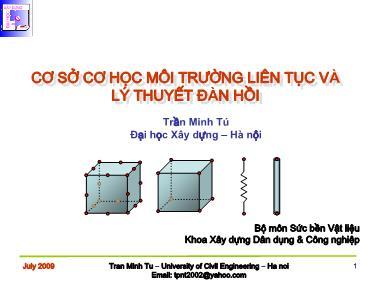Bài giảng Cơ sở cơ học môi trường liên tục và lý thuyêt đàn hồi - Chương 2: Các khái niệm cơ bản và phép tính tenxơ - Trần Minh Tú
