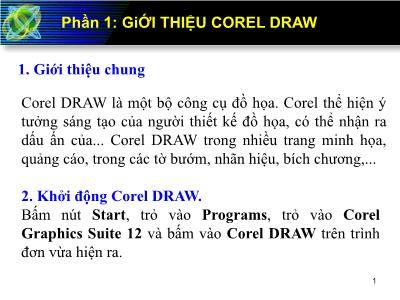 Bài giảng Corel Draw - Phần 1: Giới thiệu Corel Draw