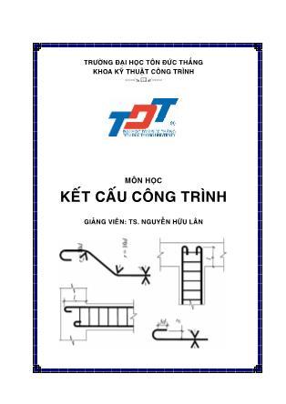 Bài giảng Kết cấu công trình - Nguyễn Hữu Lân