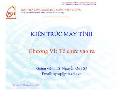 Bài giảng Kiến trúc máy tính - Chương VI: Tổ chức vào ra - Nguyễn Quý Sỹ