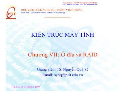 Bài giảng Kiến trúc máy tính - Chương VII: Ổ đĩa và RAID - Nguyễn Quý Sỹ