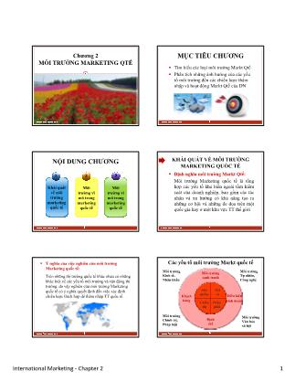 Bài giảng Maketing quốc tế - Chương 2: Môi trường marketing quốc tế - Nguyễn Xuân Trường