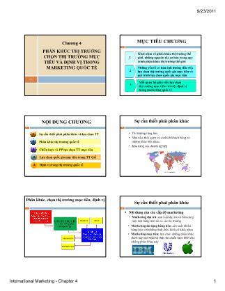 Bài giảng Maketing quốc tế - Chương 4: Phân khúc thị trường chọn thị trường mục tiêu và định vị trong marketing quốc tế