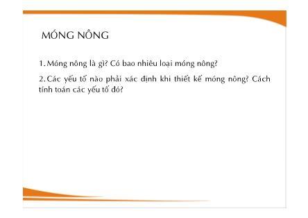 Bài giảng Nền móng - Chương 5: Móng nông