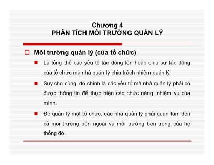Bài giảng Quản lý học - Chương 4: Phân tích môi trường quản lý - Nguyễn Quang Huy