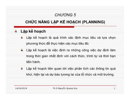 Bài giảng Quản lý học - Chương 5: Chức năng lập kế hoạch (Planning) - Nguyễn Quang Huy