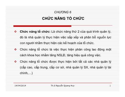 Bài giảng Quản lý học - Chương 6: Chức năng tổ chức - Nguyễn Quang Huy