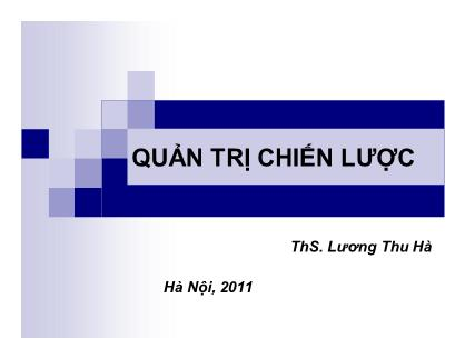 Bài giảng Quản trị chiến lược - Lương Thu Hà