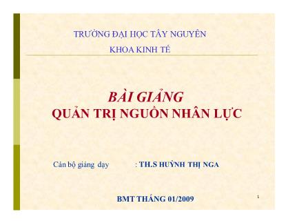 Bài giảng Quản trị nguồn nhân lực - Huỳnh Thị Nga