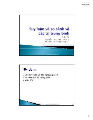 Bài giảng Thống kê học ứng dụng trong quản lý xây dựng - Chương 9: Suy luận và so sánh về các giá trị trung bình - Nguyễn Duy Long