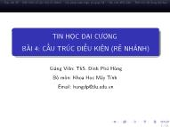 Bài giảng Tin học đại cương - Bài 4: Cấu trúc điều kiện (Rẽ nhánh) - Đinh Phú Hùng