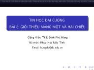 Bài giảng Tin học đại cương - Bài 6: Giới thiệu mảng một và hai chiều - Đinh Phú Hùng