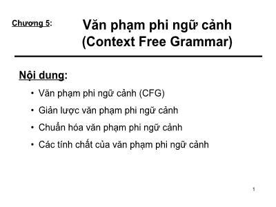 Bài giảng Tin học lý thuyết - Chương 5: Văn phạm phi ngữ cảnh (Context Free Grammar)