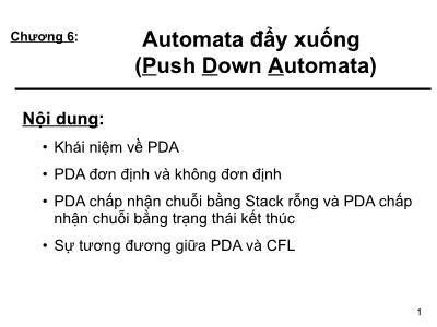 Bài giảng Tin học lý thuyết - Chương 6: Automata đẩy xuống (Push Down Automata)