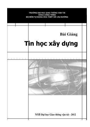 Bài Giảng Tin học xây dựng - Lê Quỳnh Mai