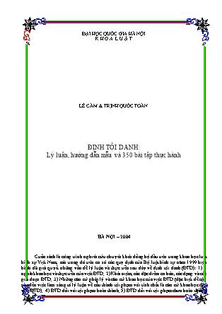 Định tội danh: Lý luận, hướng dẫn mẫu và 350 bài tập thực hành - Lê Cảm