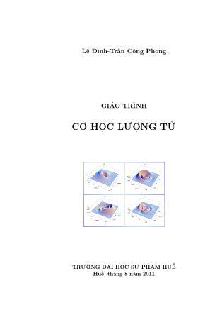 Giáo trình Cơ học lượng tử - Lê Đình