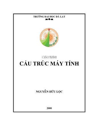 Giaùo trình Cấu trúc máy tính - Nguyễn Hữu Lộc