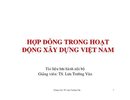 Hợp đồng trong hoạt động xây dựng Việt Nam - Lưu Trường Văn